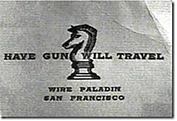 Calling Card, Have Gun Will Travel, 1957-63.