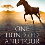 One Hundred and Four Horses, by Mandy Retzlaff