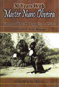 30 Years with Master Nuno Oliveira