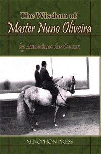 The Wisdom of Master Nuno Oliveira