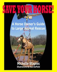 Save Your Horse – A Horse Owner's Guide to Large Animal Rescue